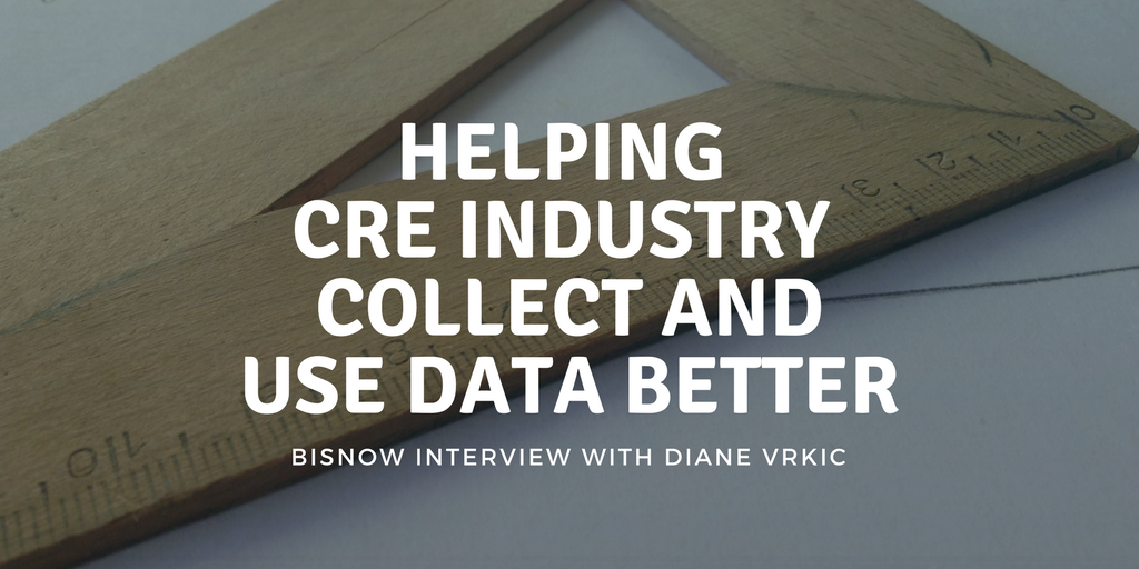 Helping CRE Industry Collect and Use Data Better, Interview with Bisnow