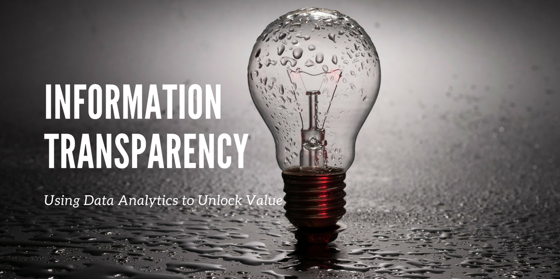 Information Transparency - Using Data Analytics to Unlock Value