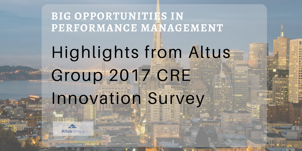 Highlights from Altus Group 2017 CRE Innovation Survey